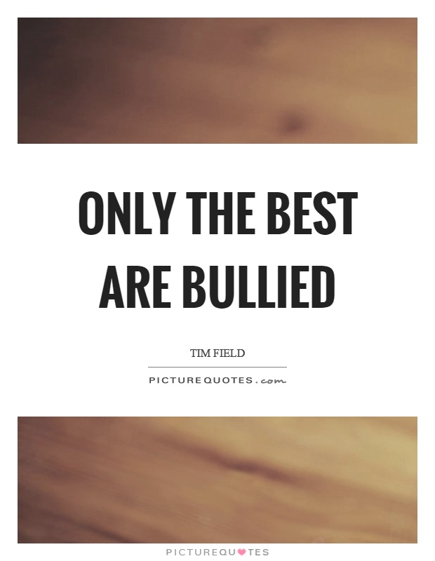 Bullied Quotes