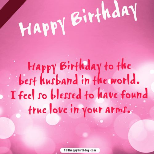 Happy Birthday To The Best Husband In The World Wishes