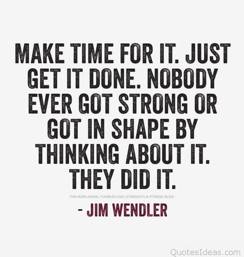 Workout Quotes For Her: Fitness Quotes Make Time For It Just Get It Done Nobody