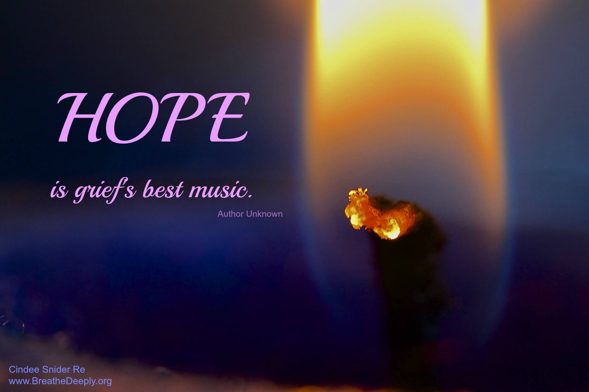 Hope Quotes hope is griefs best music