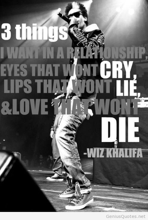 three things want in a relationship wiz khalifa tumblr