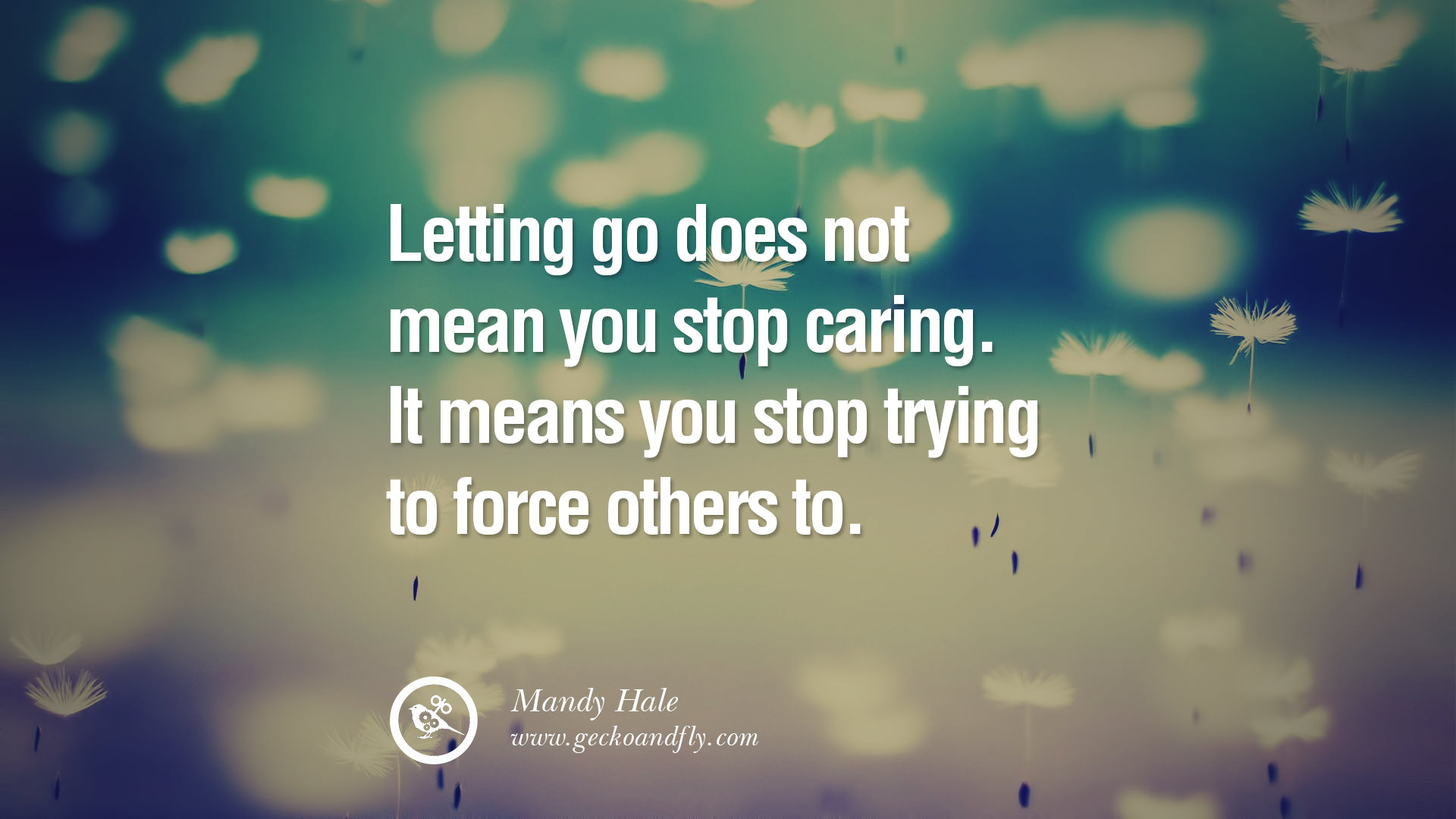 30 Famous Letting Go Quotes & Sayings About Move On | PicsmineFamous Quotes About Letting Go And Moving On