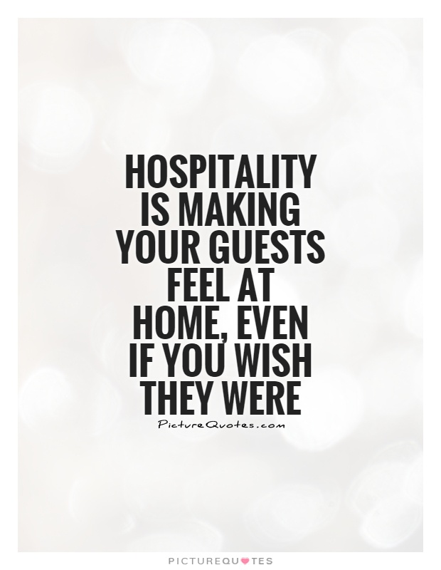 30 Hospitality Sayings And Quotes Photos, Pictures
