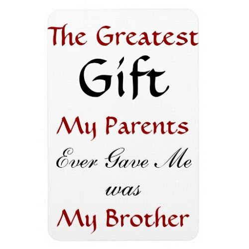 10 Awesome Brother Quotes, Sayings, Images & Photos