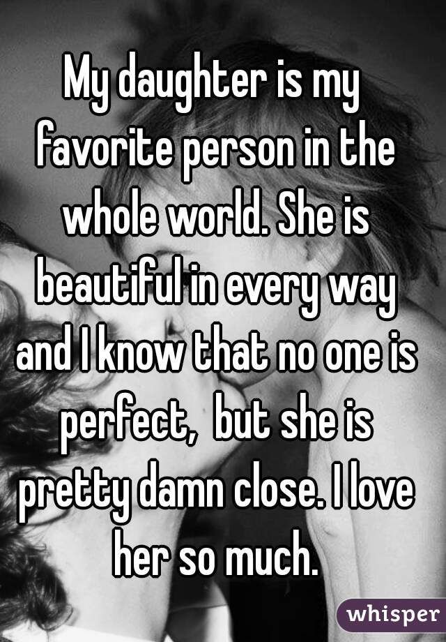 Perfect Daughter Quotes